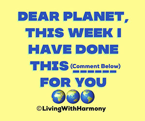 Living With Harmony: Dear Planet